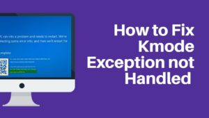 kmode-exception-not-handled