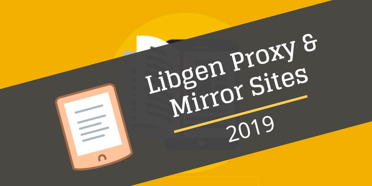 Library Genesis Proxy and Mirror Sites 2019 - TrickyFi